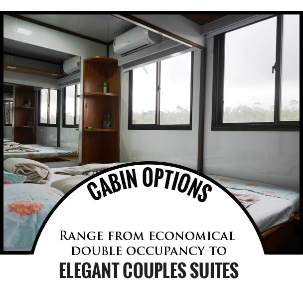 Cabin options range from economical double occupancy to elegant couples suites